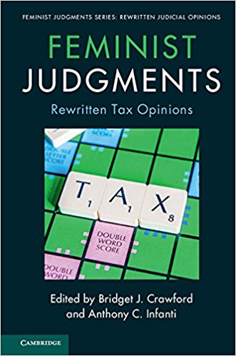 Feminist Judgments:                         Rewritten Tax Opinions
